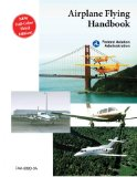 Airplane Flying Handbook (FAA-H-8083-3A) 1st 2011 9781616083380 Front Cover