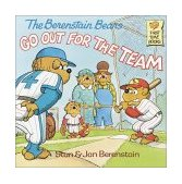 Berenstain Bears Go Out for the Team 1987 9780394873381 Front Cover