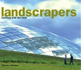 Landscrapers Building with the Land 2006 9780500285381 Front Cover