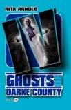Ghosts of Darke County: 2007 9780978846381 Front Cover