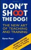 Don't Shoot the Dog!  9781860542381 Front Cover