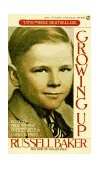 Growing Up 1st 1992 9780451168382 Front Cover