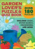 Garden Lover's Puzzle and Quiz Book 2009 9780740785382 Front Cover