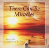 There Can Be Miracles 2011 9780819874382 Front Cover