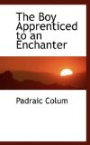 Boy Apprenticed to an Enchanter 2009 9781116675382 Front Cover