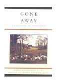Gone Away 2000 9781586670382 Front Cover