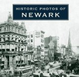 Historic Photos of Newark 2009 9781596525382 Front Cover
