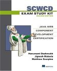 SCWCD Exam Study Kit Java Web Component Developer Certification 2nd 2005 9781932394382 Front Cover
