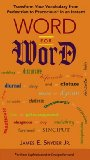 Word for Word The Ultimate Language Lover's Reference 2009 9780399535383 Front Cover