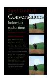Conversations Before the End of Time 1997 9780500278383 Front Cover