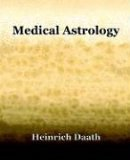 Medical Astrology 2006 9781594621383 Front Cover