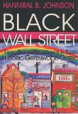 Black Wall Street From Riot to Renaissance in Tulsa's Historic Greenwood District 1st 2007 9781934645383 Front Cover