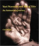 Yuri Norstein and Tale of Tales An Animator's Journey 2005 9780253218384 Front Cover