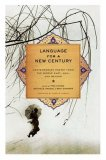 Language for a New Century Contemporary Poetry from the Middle East, Asia, and Beyond 2008 9780393332384 Front Cover