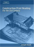Construction Print Reading For the 21st Century 1st 2006 9781418014384 Front Cover