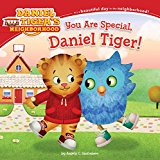 You Are Special, Daniel Tiger! 2015 9781481438384 Front Cover