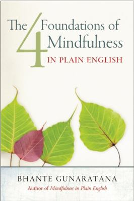 Four Foundations of Mindfulness in Plain English 2012 9781614290384 Front Cover