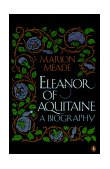 Eleanor of Aquitaine A Biography 1991 9780140153385 Front Cover