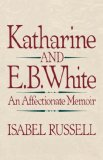 Katharine and E. B. White 1990 9780393306385 Front Cover