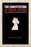 Constitution As Social Design Gender and Civic Membership in the American Constitutional Order 2006 9780804754385 Front Cover