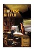 Maltese Kitten : A Sam the Cat Mystery 2002 9780967507385 Front Cover