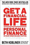 Get a Financial Life Personal Finance in Your Twenties and Thirties 2017 9781476782386 Front Cover
