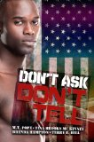 Don't Ask, Don't Tell 2012 9781601623386 Front Cover