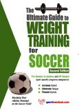 Ultimate Guide to Weight Training for Soccer 2nd 2005 9781932549386 Front Cover