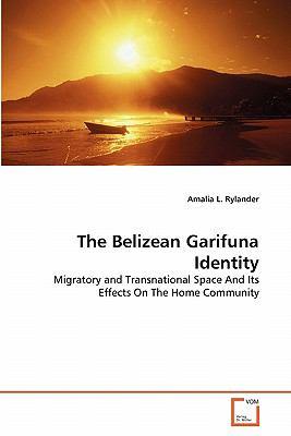 Belizean Garifuna Identity 2011 9783639297386 Front Cover