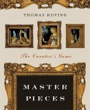 Master Pieces The Curator's Game 1st 2005 9780393328387 Front Cover