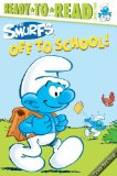 Off to School! 2011 9781442421387 Front Cover