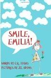 Smile, Emilia! 2012 9781479317387 Front Cover