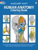 Human Anatomy An Entertaining and Instructive Guide to the Human Body - Bones, Muscles, Blood, Nerves and How They Work 1982 9780486241388 Front Cover