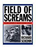 Field of Screams The Dark Underside of America's National Pastime 1994 9780393311389 Front Cover
