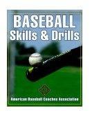Baseball Skills and Drills 1st 2001 9780736037389 Front Cover