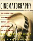 Cinematography Third Edition 3rd 2005 9780743264389 Front Cover