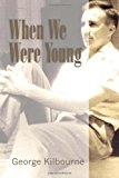When We Were Young 2011 9781462876389 Front Cover