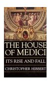 House of Medici 1999 9780688053390 Front Cover