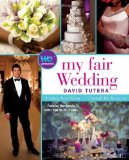 My Fair Wedding Finding Your Vision ... Through His Revisions! 2011 9781439195390 Front Cover