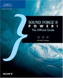 Sound Forge 8 Power! The Official Guide 2nd 2005 9781592005390 Front Cover