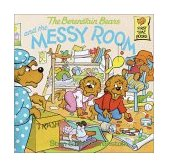 Berenstain Bears and the Messy Room 1983 9780394856391 Front Cover