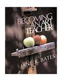 Becoming an Art Teacher 1st 2000 9780534522391 Front Cover