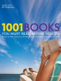 1001 Books You Must Read Before You Die Revised and Updated Edition 2010 9780789320391 Front Cover