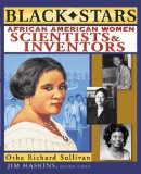 Black Stars African American Women Scientists and Inventors 1st 2012 9781118466391 Front Cover