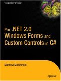 Pro . Net 2. 0 Windows Forms and Custom Controls in C# 2008 9781590594391 Front Cover