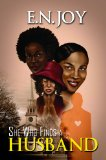 She Who Finds a Husband 2012 9781601627391 Front Cover