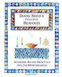 Diane Seed's Favourite Seafood 2013 9781492152392 Front Cover