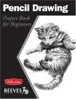 Pencil Drawing Project Book for Beginners 2003 9781560107392 Front Cover