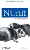 NUnit Pocket Reference 2004 9780596007393 Front Cover