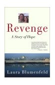 Revenge A Story of Hope 2003 9780743463393 Front Cover